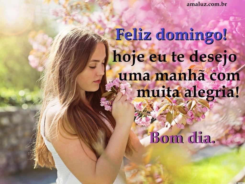 Feliz domingo que o seu dia seja maravilhoso e abençoado! com muitas felicidades
